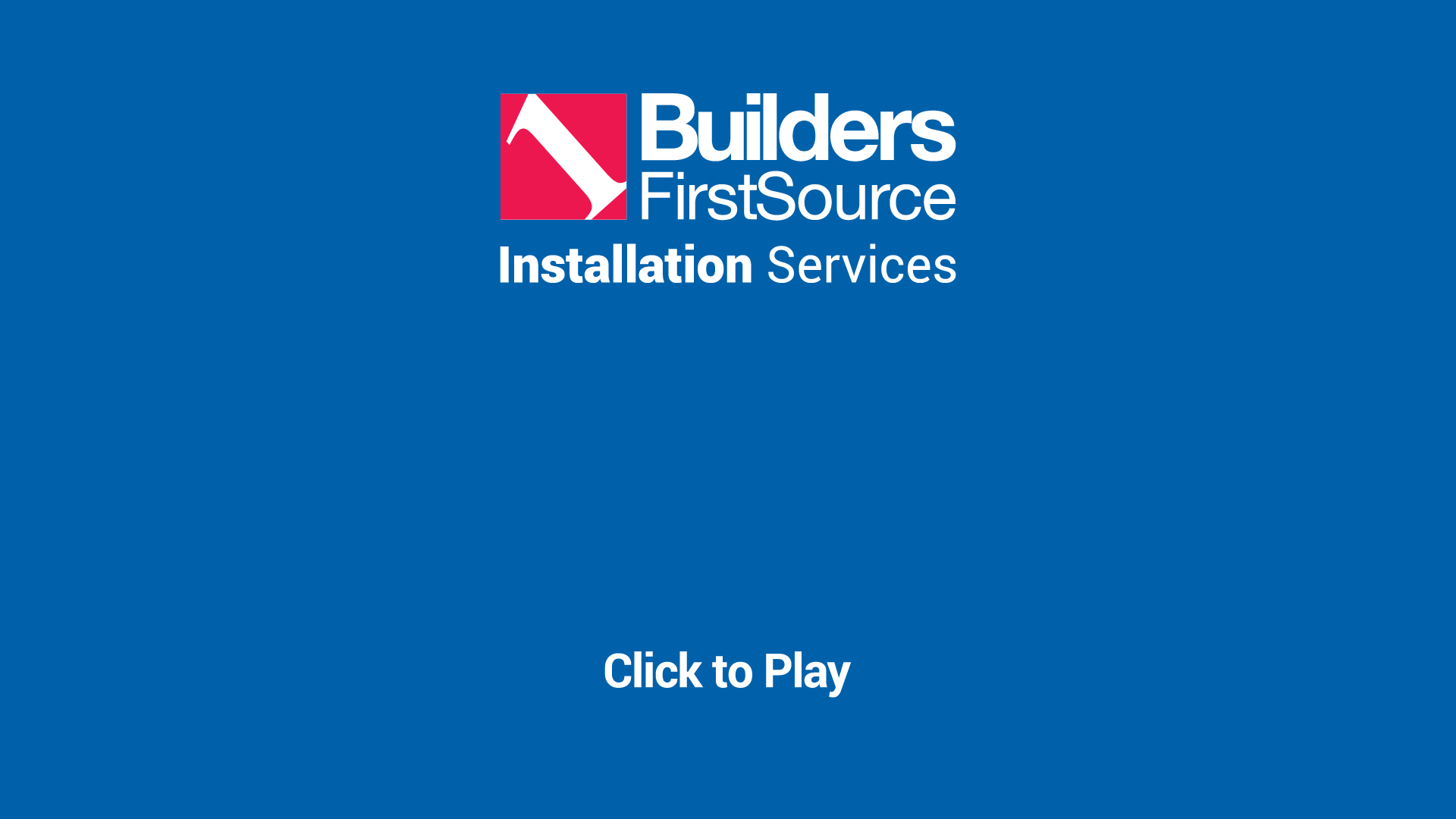 Installation Services   Builders FirstSource